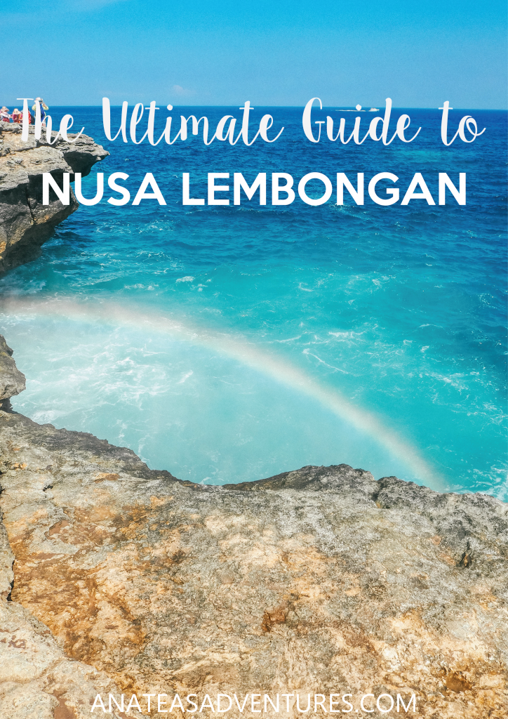 The Ultimate Guide to Nusa Lembongan